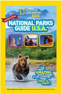 National Geographic Kids National Parks Guide